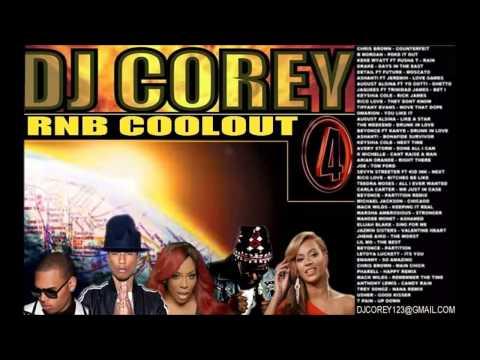 DJ COREY MR MEGAMIX - RNB COOLOUT 4 MIXTAPE