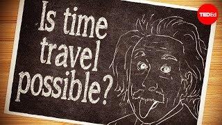 Возможно ли путешествие во времени? — Колин Стюарт