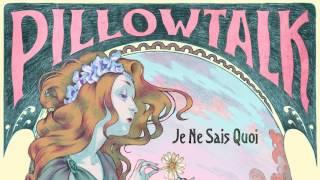 PillowTalk - Meet Me in the Dark