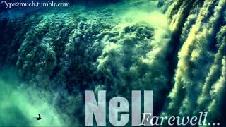 [Music] Nell - Farewell