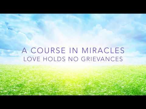 ACIM ~ Love Holds No Grievances ~ A Guided Meditation with ...