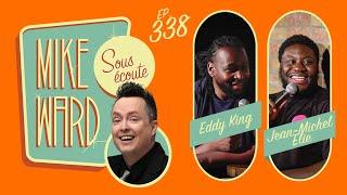 #338 - Eddy King et Jean-Michel Elie