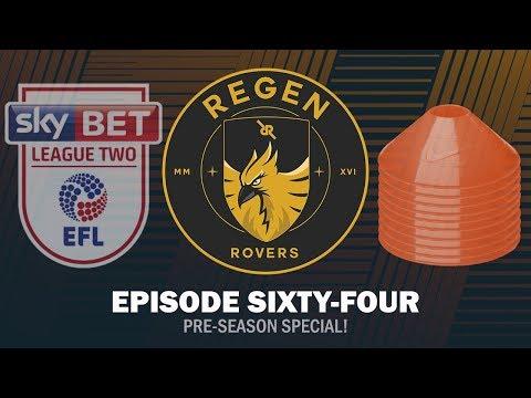 Regen Rovers | Episode 64 - Pre Season Special! | Football Manager 2019