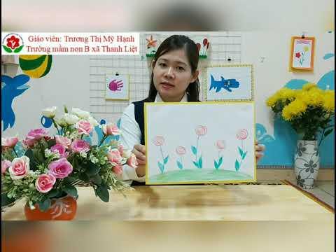 Hoạt động tạo hình: Vẽ những bông hoa. Lứa tuổi: nhà trẻ 24-36 tháng.