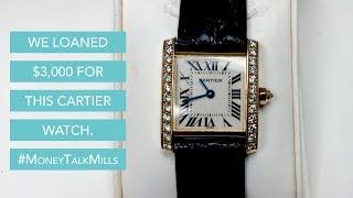 We Loaned $3,000 For This Cartier Watch
