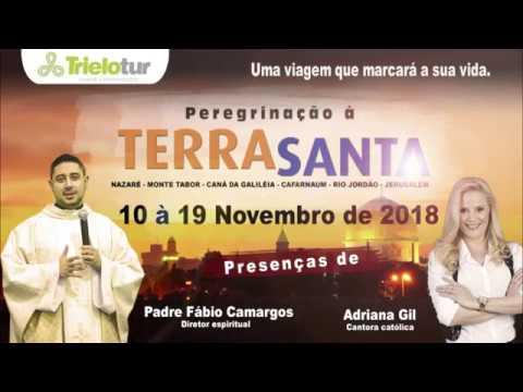 Terra Santa com Pe. Fabio Camargos e Adriana Gil