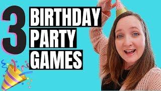 3 Birthday Party Game Ideas