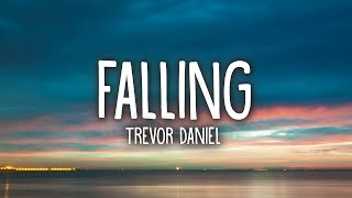 Trevor Daniel - Falling (Lyrics) - YouTube