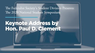 Click to play: Keynote Address by Hon. Paul D. Clement