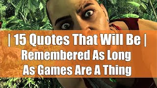 15 Quotes That Will Be Remembered As Long As Games Are A Thing