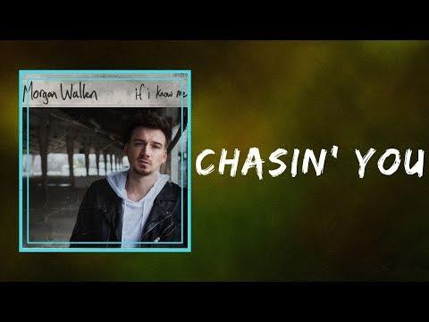 Morgan Wallen - Chasin' You (Lyrics)