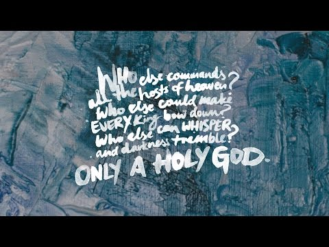 CityAlight - Only A Holy God