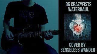 36 Crazyfists - Waterhaul (Instrumental cover by Senseless Wander)