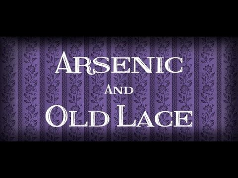 Arsenic and Old Lace - Saint George Musical Theater - Montage
