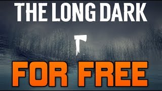 THE LONG DARK ▶FOR FREE | CRACKED◀