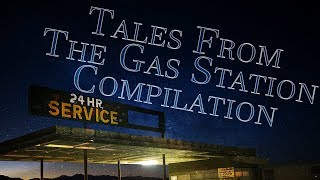 """Season 1 """"TALES FROM THE GAS STATION"""" [COMPILATION] 