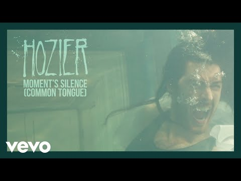 Hozier Moments Silence Common Tongue Official Audio