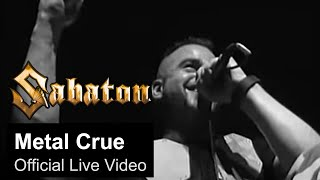 SABATON - Metal Crue (Official Live Video)