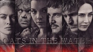 Game of Thrones ~ Oats in the Water (Collab w/ Cindy Auditore)