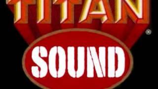 TITAN SOUND - Come Around riddim medley