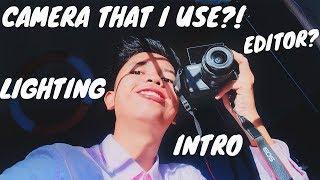 HOW I FILM AND EDIT MY YOUTUBE VIDEOS | CAMERA? EDITOR? LIGHTING? INTRO ETC.