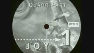 Quadripart - Joy (Exit EEE Remix)