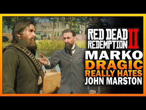 Marko Dragic Does Not Like John Marston - Red Dead Redemption 2