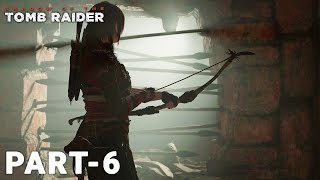 SHADOW OF THE TOMB RAIDER Gameplay Walkthrough Part 6 FULL GAME [1080p HD 60FPS PC] - No Commentary