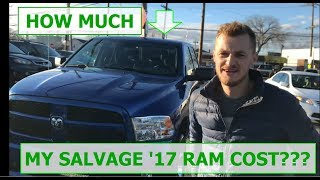 Was it worth buying this salvage '17 RAM truck?? Cost breakdown for our rebuild project Part 3