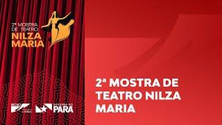 2ª Mostra de Teatro Nilza Maria