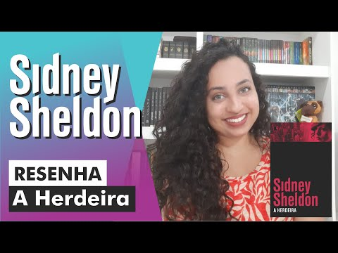 Resenha | A Herdeira - Sidney Sheldon  | Karina Nascimento  - Paraíso dos Livros