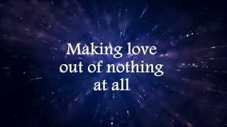 Air Supply - Making Love Out Of Nothing At All (Lyric Video)