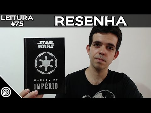 RESENHA - STAR WARS MANUAL DO IMPÉRIO - LEITURA #75