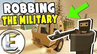 ROBBING THE MILITARY - Unturned Roleplay Cops And Robbers (Car Thief Robs A Military Truck)