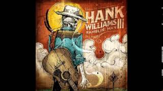 Hank Williams III - I'm The Only Hell (My Mama Ever Raised)
