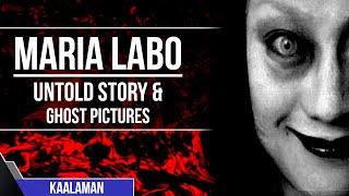 MARIA LABO ASWANG NG CAPIZ STORY & GHOST PICTURES [HUWAG PANOORIN NG MAG ISA]