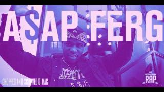 ASAP Ferg - How To Rob The Mob (Chopped And Screwed) C mac