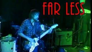 "FAR LESS ""A Toast To Bad Taste"" Final Show 2009 (Multi Camera)"