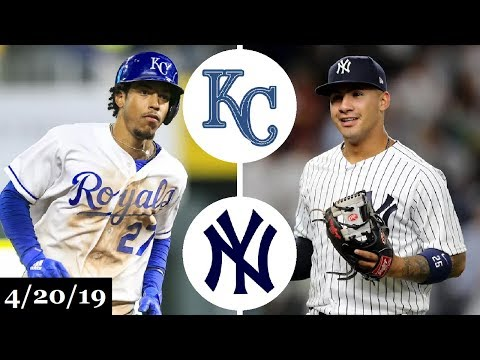 Kansas City Royals vs New York Yankees Highlights   April 20, 2019