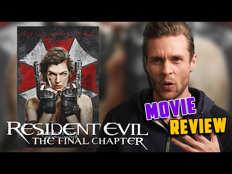 Resident Evil the Final Chapter (2016) Movie Review