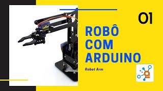 DOIT ARM #01: Braço Robótico Com Arduino, Montagem Parte Mecânica (base)