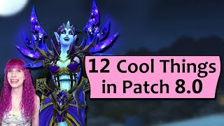 12 Cool Things Coming in Patch 8.0