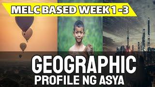 Grade 7 AP | Geographic Profile ng Asya | Ser Ian Class