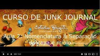 CURSO DE JUNK JOURNAL - Aula 2 - Estúdio Brigit