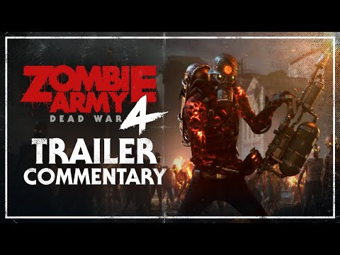 Zombie Army 4: Dead War – Trailer Commentary   PC, PlayStation 4, Xbox One thumbnail