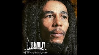 Bob Marley & The Wailers 'The best of his early years' 2hrs 45 min.of pure reggae music [HQ]
