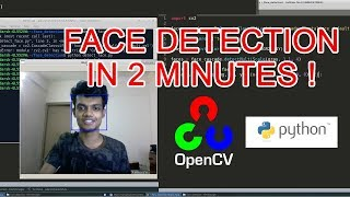 Face Detection in 2 Minutes using OpenCV and Python