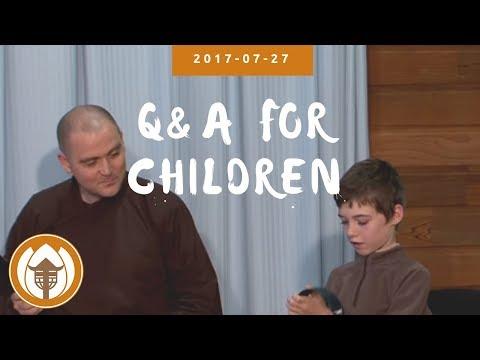 2017 07 27 Q&A Children Br Pháp Ứng, Pháp Linh, Sr Lăng Nghiêm, Thăng Nghiêm