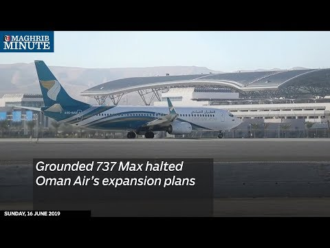 Grounded 737 Max halted Oman Air's expansion plans