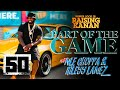 """50 Cent feat. NLE Choppa & Rileyy Lanez - """"Part of the Game"""" 